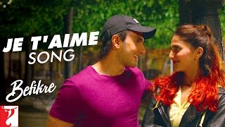 Je T'aime - Full Song - Befikre