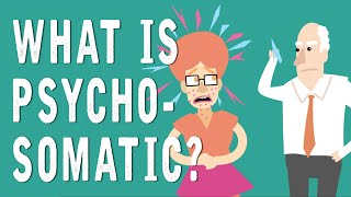 What is Psychosomatic?