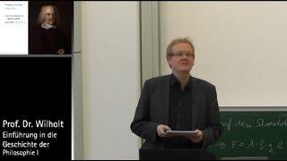 Geschichte Der Philosophie (10): Hobbes Und Spinoza, Prof. Dr. Torsten Wilholt