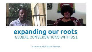 Expanding Our Roots: Maria Harmon