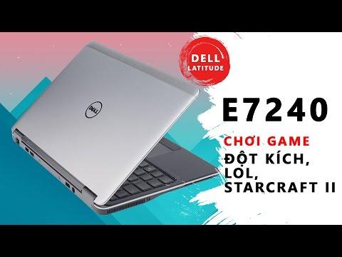 Dell E7240   chơi game Đột Kích, Liên Minh Huyền Thoại, Starcraft II   Đức Việt