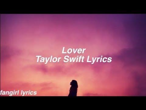 Lover || Taylor Swift Lyrics