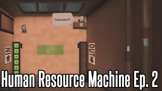 TETRACONTIPLIER: DONE!   Human Resource Machine Ep. 2