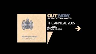 TX4 [The Annual 2005 by Ministry of Sound] [Angel City - Do You Know]