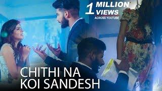 Chithi Na Koi Sandesh -  New Sad Song 2018 | Best Heart Touching Song | Most Heart Touching Sad Song