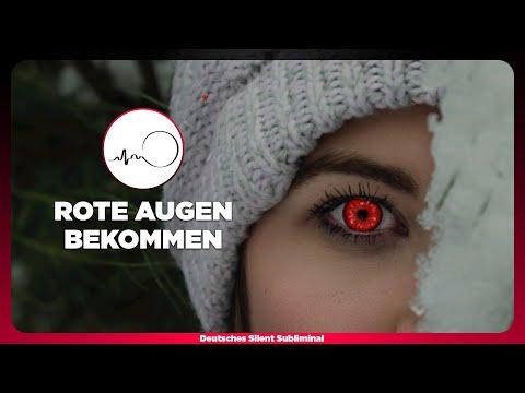 🎧 AUGENFARBE ÄNDERN - ROTE AUGEN BEKOMMEN OHNE KONTAKTLINSEN - ROTE AUGEN SUBLIMINAL