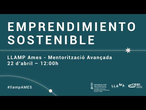 Presentación LLAMP Ames - Emprendimiento sostenible en la Comunitat Valenciana[;;;][;;;]