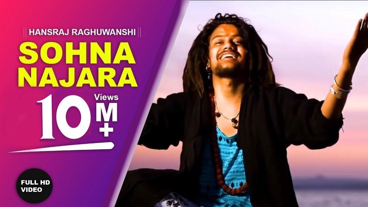 Sohna Najara teri Bhawna Da Lyrics by Hansraj Raghuwanshi