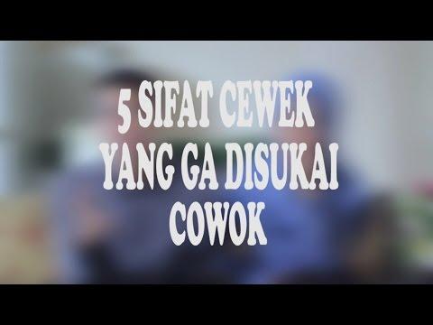 Video 5 Sifat cewek yang ga disukai cowok