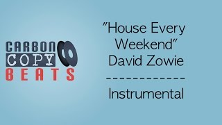 House Every Weekend - Instrumental / Karaoke (In The Style Of David Zowie)
