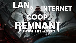 Remnant: From the Ashes LAN and internet COOP tutorial