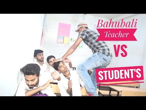 BAHUBALI TEACHER VS STUDENT'S
