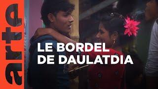Bangladesh : dans le bordel de Daulatdia | ARTE Reportage