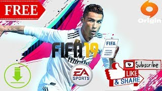 How to get FIFA 19 FREE Origin | Download FREE FIFA 19 PC | 2018