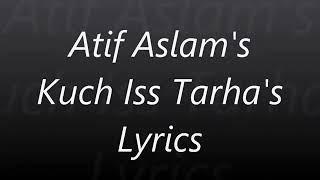 Kuch_Is_Tara_ by_Atif_Aslam_/Kuch-Is-Tara-lyrics - YouTube
