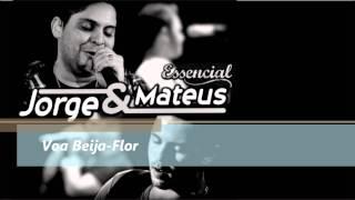 Voa Beija Flor - Jorge e Mateus - ESSENCIAL 2012