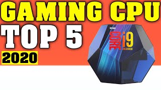 TOP 5: Best Gaming CPUs 2020