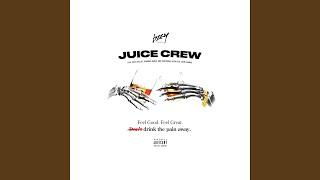 Juice Crew (feat. Zoey Dollaz & Trinidad James)