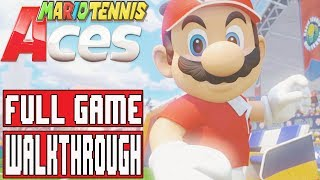 MARIO TENNIS ACES Gameplay Walkthrough Part 1 FULL GAME 100% - No Commentary (Nintendo Switch)