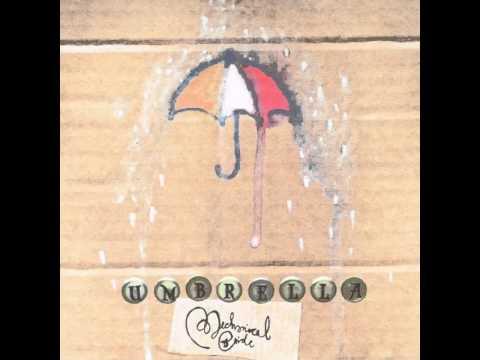 Umbrella (Song) by Mechanical Bride