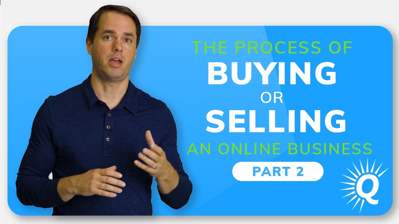 The Process of Buying or Selling a Business: Part 2