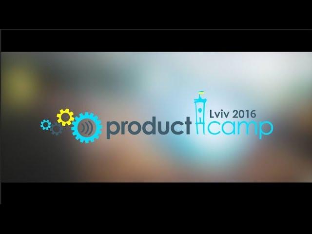 ProductCamp Lviv2016. Unconference Flashback