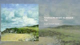 Symphony no. 47 in G major, Hob. I:47