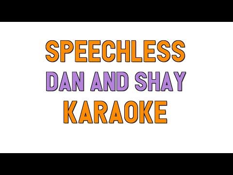 Speechless - Dan + Shay escrita como se canta | Letra e