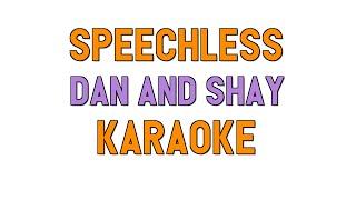Speechless (KARAOKE)   Dan And Shay | For Lyrics  Cover