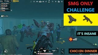 """[Hindi] PUBG MOBILE   """"SMG ONLY"""" CHALLENGE IN ZOMBIE MODE IT'S REALLY AMAZING"""