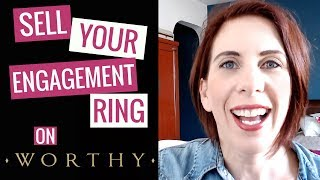 WORTHY REVIEW | How to sell your engagement ring 💍 online
