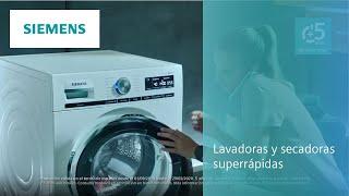 Siemens Lavadoras y secadoras superrápidas anuncio