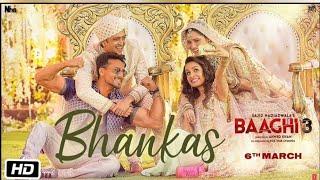 Baaghi 3  BHANKAS | Tiger S, Shraddha K | Bappi Lahiri,Dev Negi,Jonita Gandhi | Tanishk Bagchi