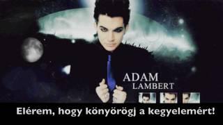 Adam Lambert - Beg for mercy magyar (magyar felirat/hungarian subtitle)