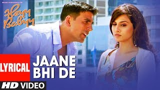 Lyrical: JAANE BHI DE | Heyy Babyy | Akshay   - YouTube