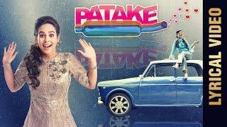 PATAKE Lyrical Video  SUNANDA SHARMA  Latest Punjabi Songs 2016