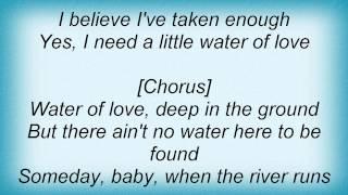 Judds - Water Of Love Lyrics