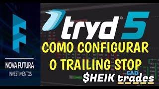 TRAILING STOP - TRYD (CONFIGURAR)