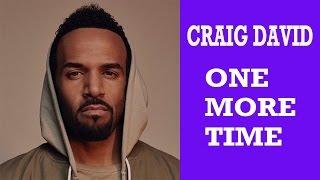 Craig David - One More Time (Lyrics)