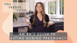 A Dietitian's Guide To Eating During Each Trimester of Pregnancy | You Versus Food | Well+Good
