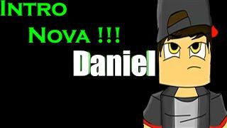 Nova Intro galera !!! ‹ Daniel ›