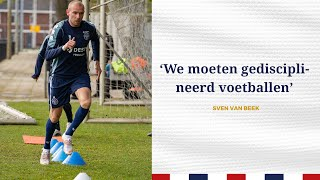 INTERVIEW • Sven van Beek • 'Het begin was wennen'