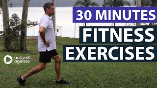 FITNESS EXERCISES – 30 Minutes Functional Exercise