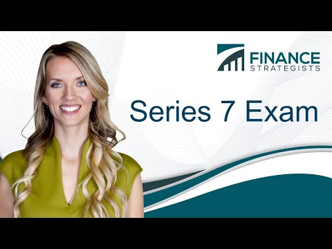 Series 7 Exam | The Gold-Standard of Financial Advisor Licenses ...
