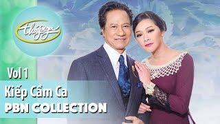 PBN Collection | Kiếp Cầm Ca (Vol 1)