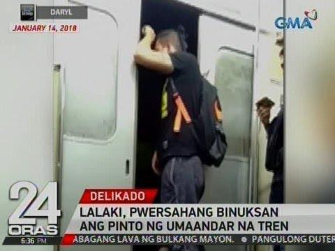 24 Oras: Lalaki, pwersahang binuksan ang pinto ng umaandar na tren