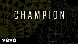 Grand Tapestry - Champion (Audio) ft. The Grouch, Eamon