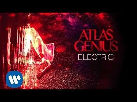 Electric performed by Atlas Genius