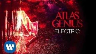 "Video thumbnail of ""Atlas Genius - Electric [Official Audio]"""
