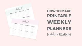 How To Make A Printable Weekly Planner In Illustrator